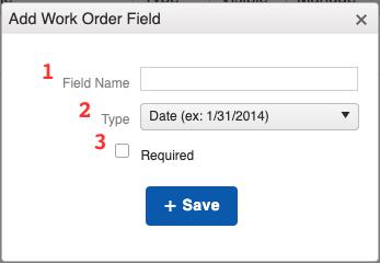 Work Orders - Add Field Window